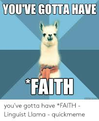 YOU'VE GOTTA HAVE FAITH You've Gotta Have *FAITH - Linguist Llama ...